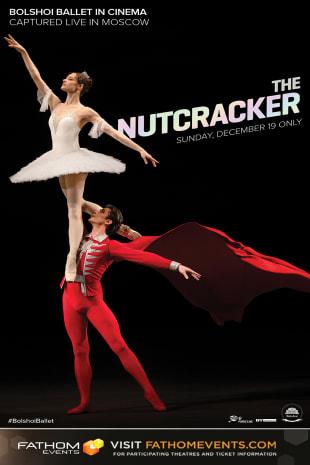 movie poster for Bolshoi Ballet: The Nutcracker (2021 Encore)