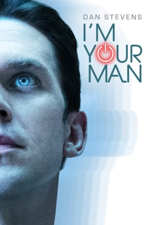 movie poster for I'm Your Man