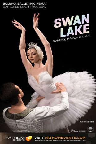 movie poster for Bolshoi Ballet: Swan Lake (2022 Encore)