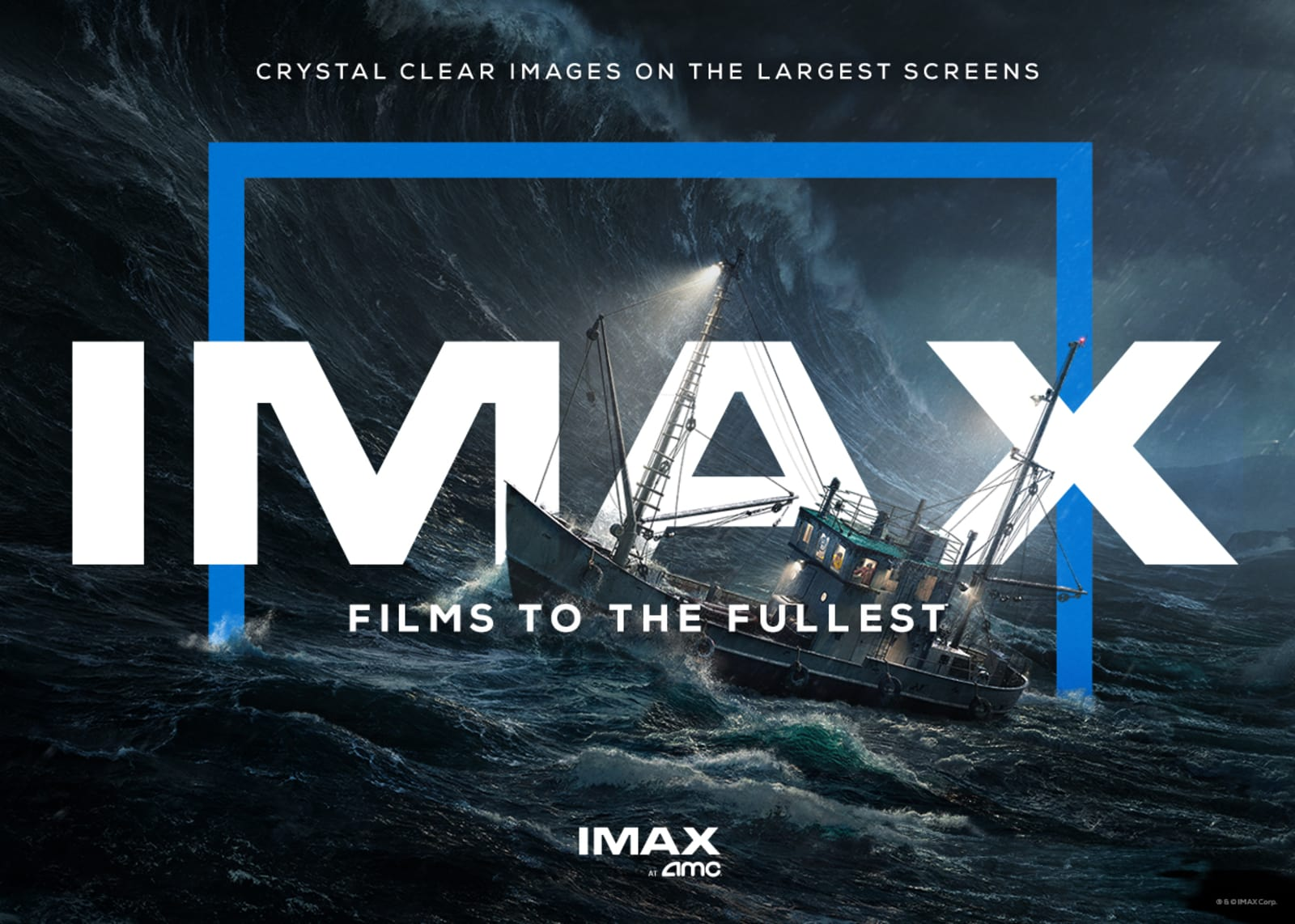 See it in IMAX at AMC Theatres