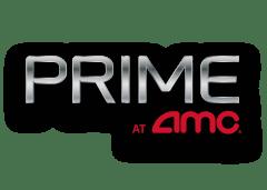 Prime at AMC