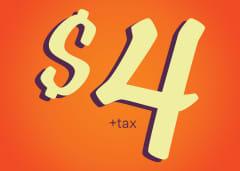 $4 + tax