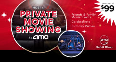 Host a Private Movie Showing at AMC. Starting at $99+tax