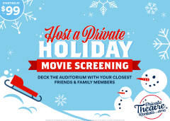 Host a Private Holiday Movie Screening