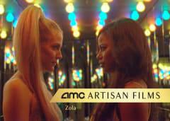 AMC Artisan Films - Zola