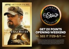 STILLWATER - Get Double Points Openeing Weekend 7/29-8/1