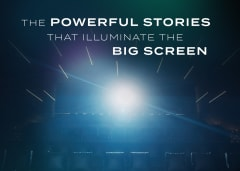 The Powerful Stories That Illuminate The Big Screen