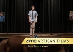 AMC Artisan Films - DEAR EVAN HANSEN