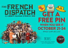 THE FRENCH DISPATCH - Get A Free Pin When You See It October 21-24