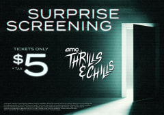 AMC Thrills and Chills Surprise Screening Tickets Only $5