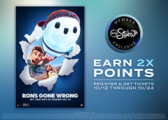 RON'S GONE WRONG - Earn Double Points - Register and Get Tickets 10/12 Through 10/24