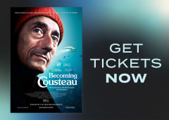 Get Tickets Now to BECOMING COUSTEAU