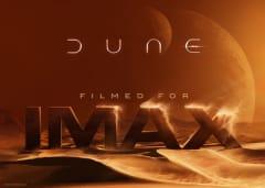 DUNE Filmed for IMAX