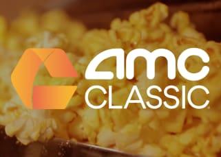 AMC CLASSIC Offers