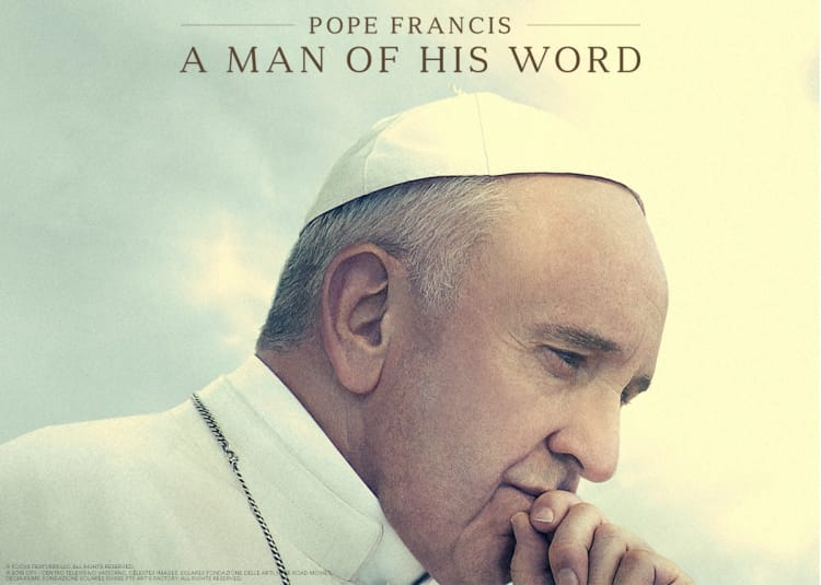 Promotional image for Pope Francis - A Man Of His Word