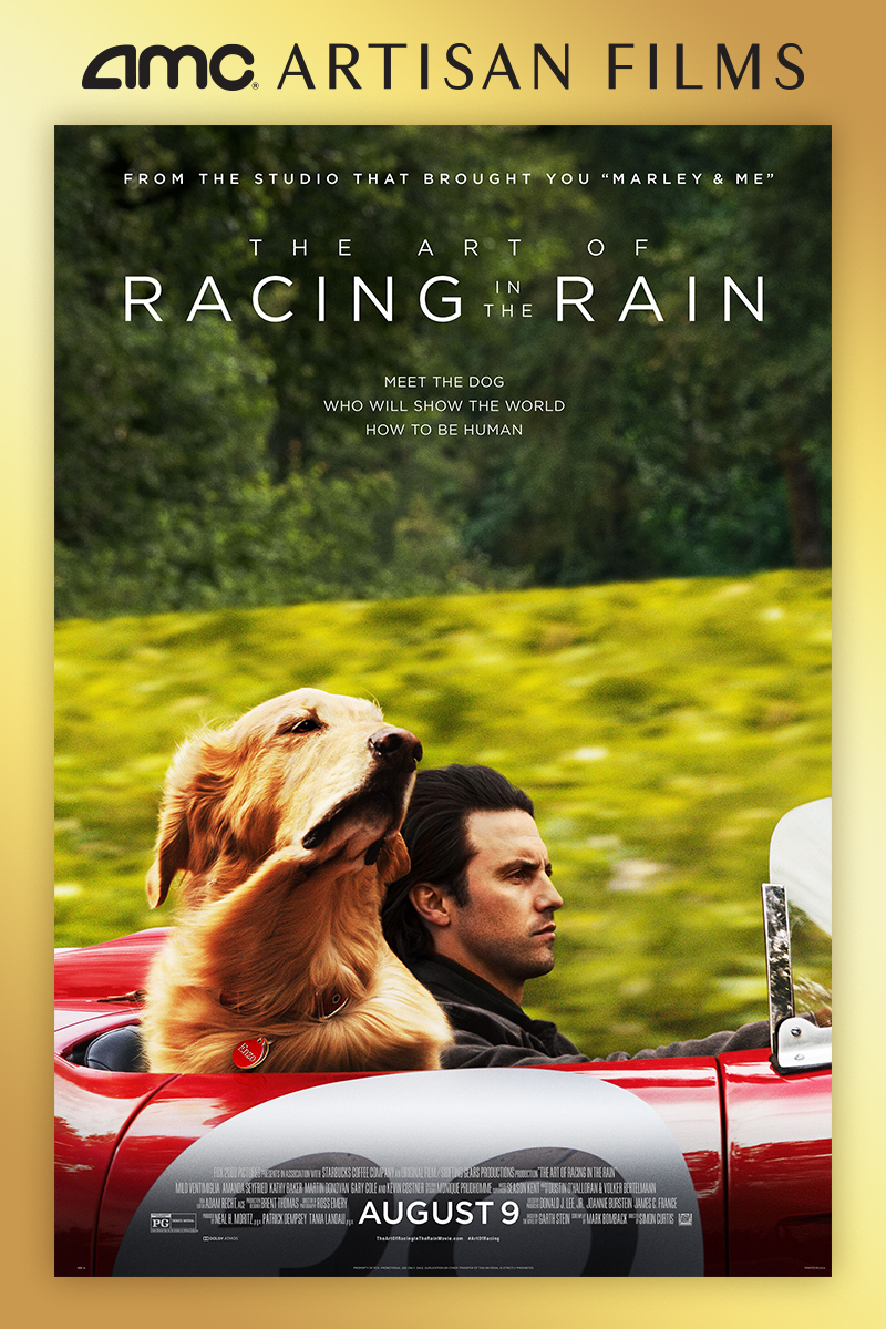 The Art Of Racing In The Rain: The Art Of Racing In The Rain At An AMC Theatre Near You