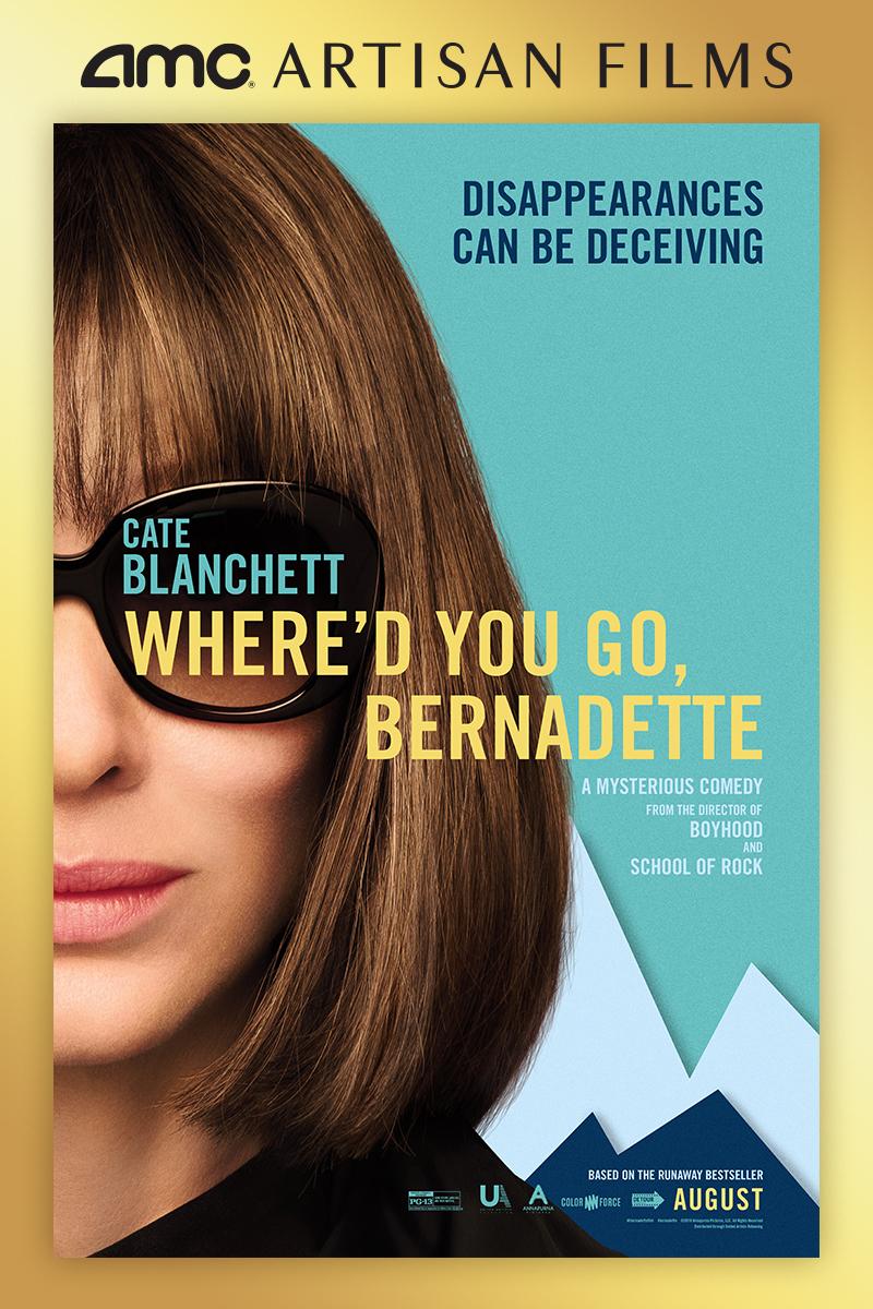 Where'd You Go Bernadette at an AMC Theatre near you