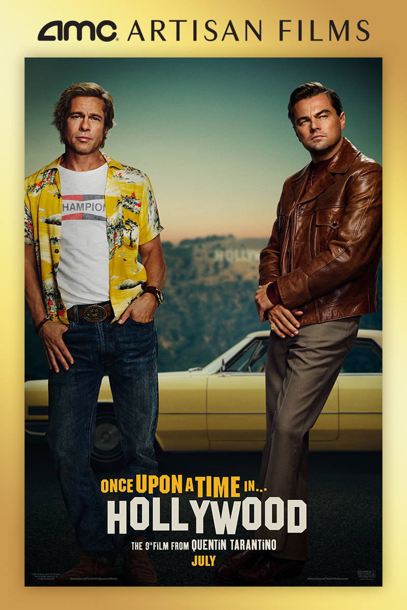 Once Upon A Time In Hollywood at an AMC Theatre near you