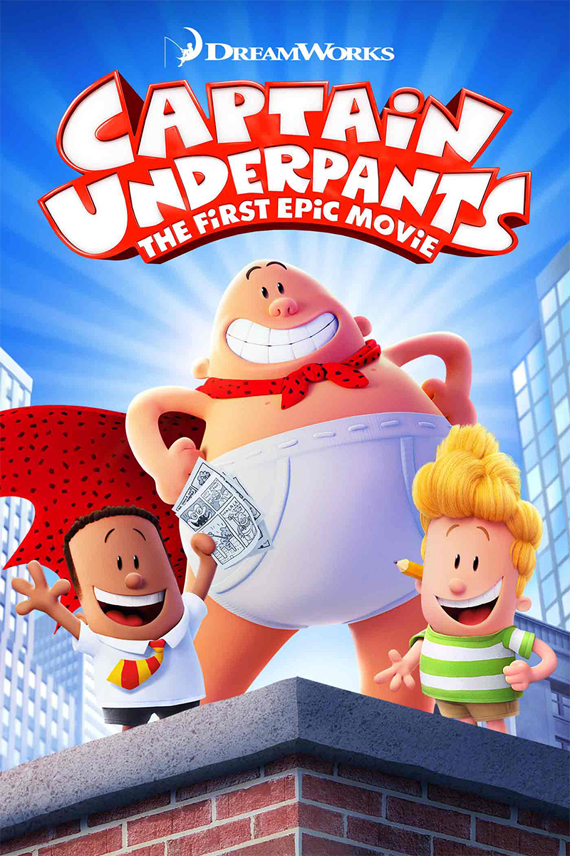 Captain Underpants The First Epic Movie Now Available On Demand